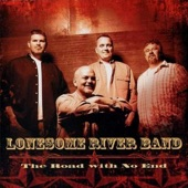 Lonesome River Band - Lonesome Won't Get the Best of Me