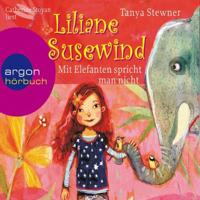 Mit Elefanten spricht man nicht! (Liliane Susewind 1)