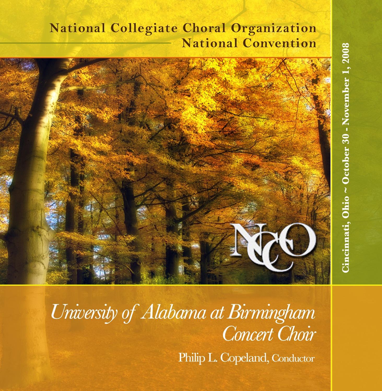 National Collegiate Choral Organization 2008 University of Alabama at Birmingham Concert Choir