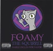 Fuck Everyone - Foamy the Squirrel - Foamy the Squirrel