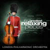 The Greatest Relaxing Pieces - London Philharmonic Orchestra