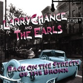 Larry Chance & the Earls - Streets of the Bronx