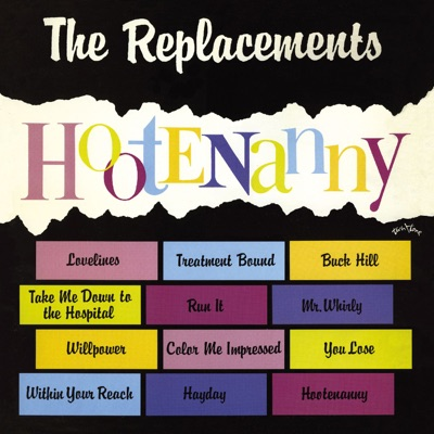 Hootenanny (Expanded Edition) - The Replacements