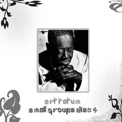 The Small Groups, Vol. 4 - Art Tatum