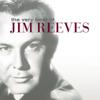 The Very Best of Jim Reeves - Jim Reeves