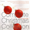 The Complete Christmas Collection - Russell Davis, Roy Vogt, Michael Green, Marty Crum, Jeff Kirk, David Angell, Carrie Bailey, Steve Patrick, Nancy Allen, Ginger Newman & Sarah Valley