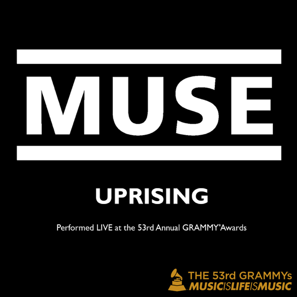 Uprising (Live at the 53rd Annual Grammy Awards) - Single by Muse on iTunes