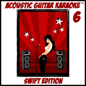 Acoustic Guitar Karaoke, Vol. 6 (Swift Edition)-Kris Farrow