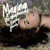 Oh No! - Marina and The Diamonds