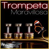 La Trompeta Maravillosa. 20 Éxitos
