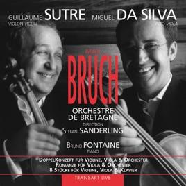 Bruch: DoppelKonzert Für Violine, Viola & Orchester, Romanze Für ...