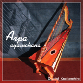Arpa Ayacuchana - Perú Instrumental Vol. 1