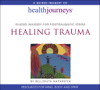 A Guided Meditation for Posttraumatic Stress Healing Trauma - Belleruth Naparstek
