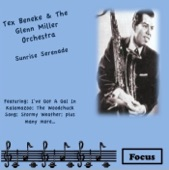 Glenn Miller and His Orchestra - (I've Got A Gal In) Kalamazoo