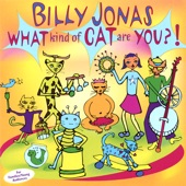 Billy Jonas - What Kind of Cat Are You?!