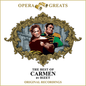 Opera Greats - The Best of - Carmen (Remastered)