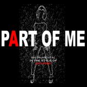 Part Of Me (Katy Perry Tribute) [Karaoke]