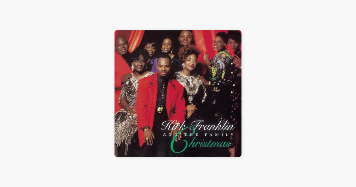 Christmas by Kirk Franklin & The Family on iTunes
