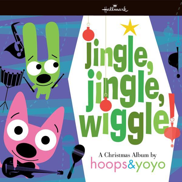 Jingle, Jingle, Wiggle! by hoops&yoyo