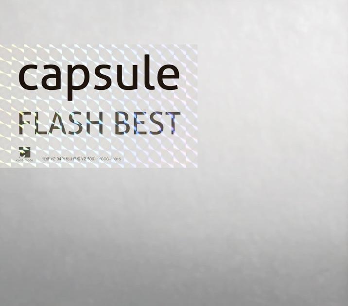 CAPSULE – FLASH BEST [iTunes Plus M4A] | iplusall.4fullz.com