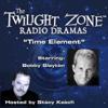 Rod Serling - Time Element: The Twilight Zone Radio Dramas  artwork