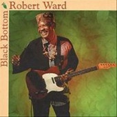 Robert Ward - Two Steps From The Blues