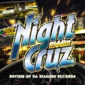 Nigth Cruz Riddim