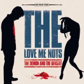 The Love Me Nots - She's Nothing Like Me