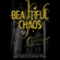 Kami Garcia & Margaret Stohl - Beautiful Chaos: Beautiful Creatures, Book 3 (Unabridged)