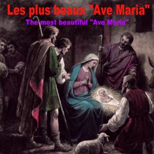 """Compilation - Les plus beaux """"Ave Maria"""""""