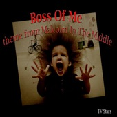 """TV Stars - Boss of Me (Theme from """"Malcolm In the Middle"""")"""