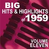 Big Hits & Highlights of 1959, Vol. 11
