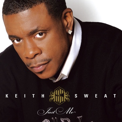 Just Me - Keith Sweat