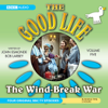 John Edmonde & Bob Karbey - The Good Life, Volume 5: The Wind-Break War  artwork
