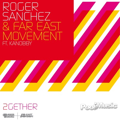 2gether (feat. Kanobby) - EP - Roger Sanchez