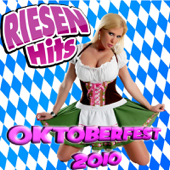 RIESEN HITS  Oktoberfest Giganten 2010-Various Artists