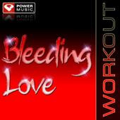 Bleeding Love (Power Remix)-Power Music Workout