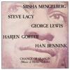 Change of Season - Mengelberg, Lewis, Lacy, Gorter & Bennink