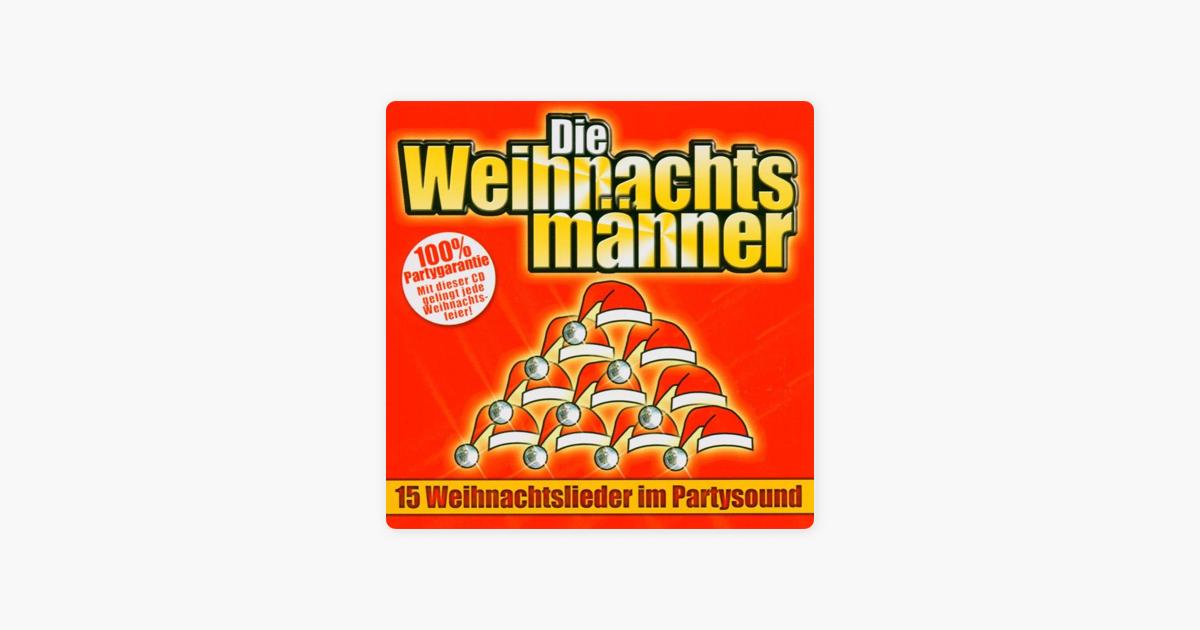 """15 Weihnachtslieder im Party-sound"""" von Die Weihnachtsmänner bei ..."""