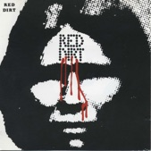 Red Dirt - I've Been Down So Long