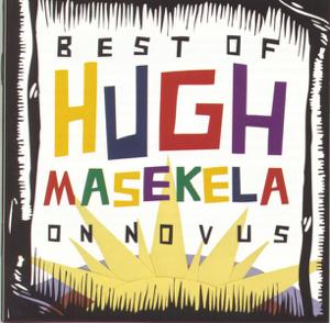 Hugh Masekela - The Best of Hugh Masekela On Novus