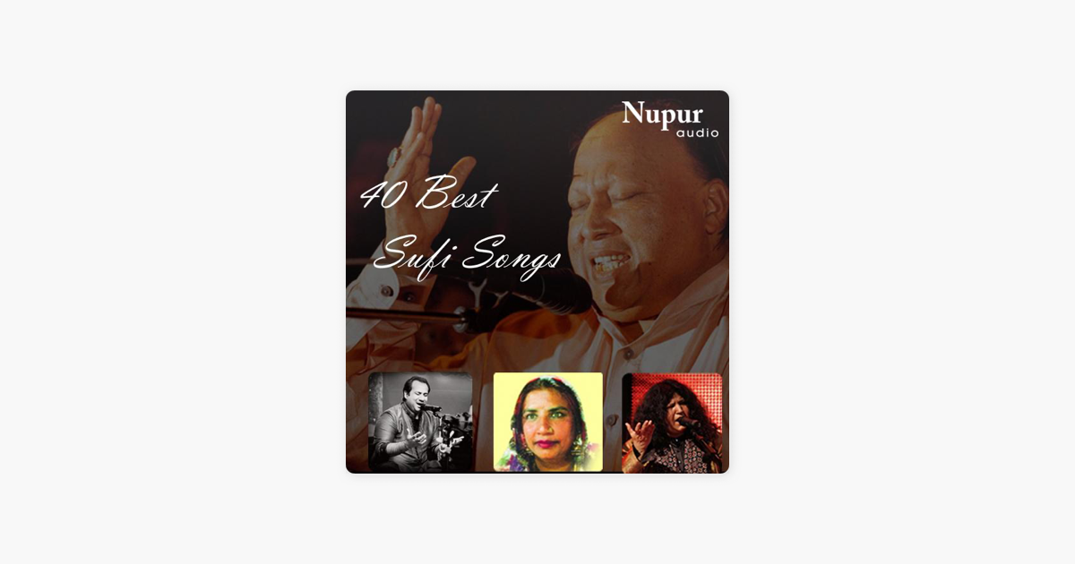 40 Best Sufi Songs by Various Artists on iTunes
