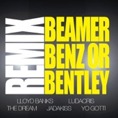 Beamer, Benz, or Bentley (Remix) [feat. Ludacris, The Dream, Jadakiss & Yo Gotti] - Single