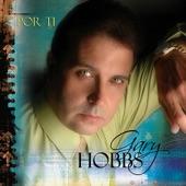 Gary Hobbs - No Llores Mas