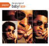 Playlist: The Very Best of Babyface - Babyface