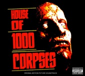 House of 1000 Corpses (Original Motion Picture Soundtrack)