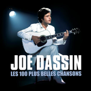Les 100 plus belles chansons de Joe Dassin - Joe Dassin
