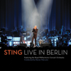 Live In Berlin (feat. The Royal Philharmonic Concert Orchestra) - Sting