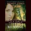 Believing: Lily Dale (Unabridged) AudioBook Download
