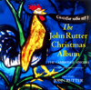 John Rutter Christmas Album - Stephen Varcoe, The Cambridge Singers, John Rutter, City of London Sinfonia, Ruth Holton & Gerald Finley